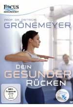 Prof. Dr. Dietrich Grönemeyer: Dein Gesunder Rücken