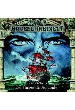 Gruselkabinett 22 - Heinrich Heine – Der fliegende Holländer