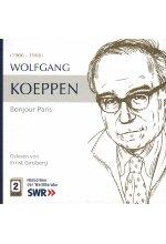 Bonjour Paris - Wolfgang Koeppen