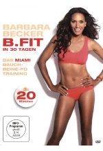 Barbara Becker - B.Fit in 30 Tagen/Das Miami Bauch-Beine-Po Training