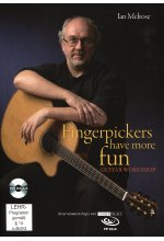 Ian Melrose - Fingerpickers Have More Fun/Guitar Workshop (+ Noten-/Tabulaturenbuch)