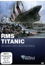 RMS Titanic - Zeugen des Untergangs - Discovery World