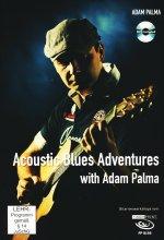 Adam Palma - Acoustic Blues Adventures/Guitar Workshop (+ Noten-/Tabulaturenbuch)