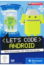 Let's Code Android! Apps entwickeln mit Android Studio. Ausgabe 2016, aktuell zu Android Studio 2.0  (PC+Mac+Linux) Cover