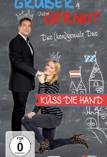 Küss die Hand - Monika Gruber & Viktor Gernot