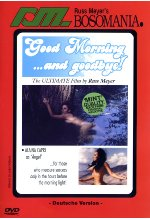 Russ Meyer - Good Morning...and goodbye! DVD-Cover