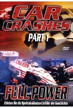 Car Crashes - Part 1: Full Power DVD-Cover