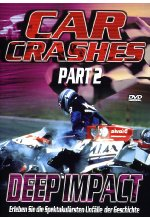 Car Crashes - Part 2: Deep Impact DVD-Cover