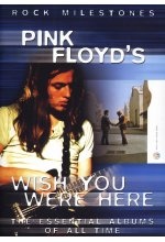 Pink Floyd - Wish You Were Here/Rock Milestones DVD-Cover