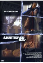 Shattered Day - Ein schlechter Tag DVD-Cover
