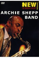 Archie Shepp Band - New Morning: The Geneva Concert DVD-Cover