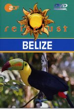 Belize - ZDF Reiselust DVD-Cover