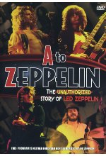Led Zeppelin - A To Zeppelin/The Unauthorized Story of Led Zeppelin DVD-Cover