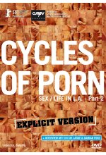 Cycles of Porn - Sex Life in L.A. Part 2  (OmU) - Explicit Version DVD-Cover