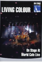 Living Colour - On Stage at World Cafe/Live DVD-Cover
