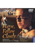 Horse, Follow Closely - Indianisches Pferdetraining in 14 Übungen DVD-Cover