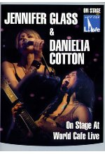 Jennifer Glass & Danielia Cotton - On Stage At World Cafe/Live DVD-Cover