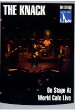 The Knack - On Stage At World Cafe/Live DVD-Cover
