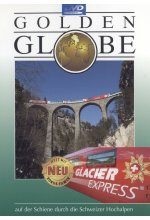 Glacier Express - Golden Globe DVD-Cover