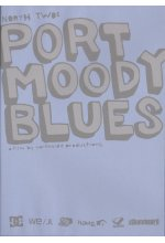 North Two - Port Moody Blues DVD-Cover