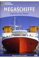 Megaschiffe - Giganten der Meere - National Geographic DVD-Cover