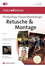 Photoshop-PowerWorkshops: Retusche & Montage (DVD-ROM) Cover