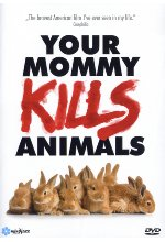 Your Mommy Kills Animals  (OmU) DVD-Cover