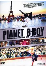 Planet B-Boy - Breakancing has evolved DVD-Cover