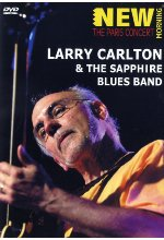 Larry Carlton & The Sapphire Blues Band - New Morning: The Paris Concert DVD-Cover