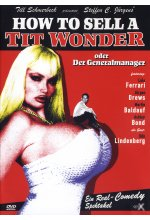 How to sell a Tit Wonder oder der Generalmanager DVD-Cover