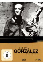Julio Gonzalez - Art Documentary DVD-Cover