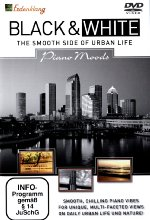 Black & White - The Smooth Side of Urban Life/Piano Moods DVD-Cover