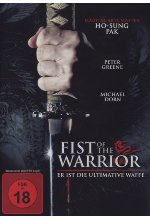 Fist of the Warrior - Er ist die ultimative Waffe DVD-Cover
