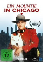Ein Mountie in Chicago - Pilotfilm DVD-Cover