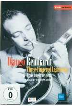Django Reinhardt - Three-Fingered Lightning DVD-Cover