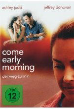 Come Early Morning - Der Weg zu mir DVD-Cover