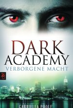 Dark Academy - Verborgene Macht - Dark Academy Band 2 Cover