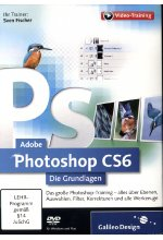 Adobe Photoshop CS6 - Die Grundlagen (PC+MAC) Cover