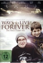 Ways to Live Forever - Die Seele stirbt nie DVD-Cover