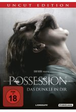 Possession - Das Dunkle in Dir - Uncut Edition DVD-Cover