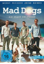 Mad Dogs - Staffel 2  [2 DVDs] DVD-Cover