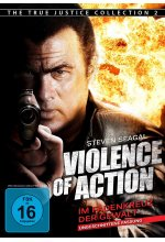 Violence of Action - Im Fadenkreuz der Gewalt  - Ungeschnittene Fassung/The True Justice Collection 2 DVD-Cover