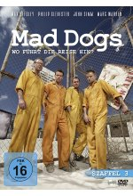 Mad Dogs - Staffel 3  [2 DVDs] DVD-Cover