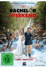 The Bachelor Weekend - Leben lieber wild! DVD-Cover