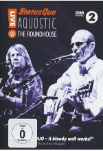 Status Quo - Aquostic! Live at the Roundhouse DVD-Cover