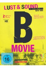 B-Movie - Lust & Sound in West-Berlin 1979-1989 DVD-Cover