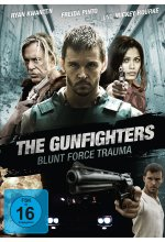 The Gunfighters - Blunt Force Trauma DVD-Cover