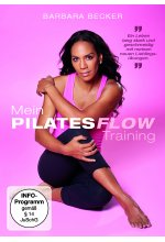 Barbara Becker - Mein Pilates Flow Training - Die ideale Sommerfigur in nur 3 Wochen mit meinem Pilates Flow Training DVD-Cover