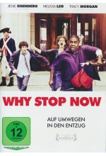 Why Stop Now DVD-Cover
