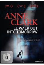 Anne Clark - I'll walk out into tomorrow DVD-Cover